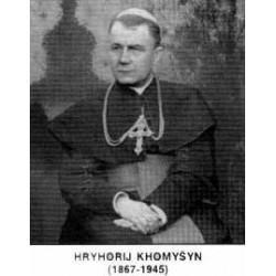 """Selig Hryhorij Khomysyn """"ukrainischen Bischof und Märtyrer"""""""