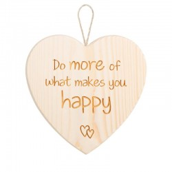 "Heart with ""Do more of what makes you happy"""